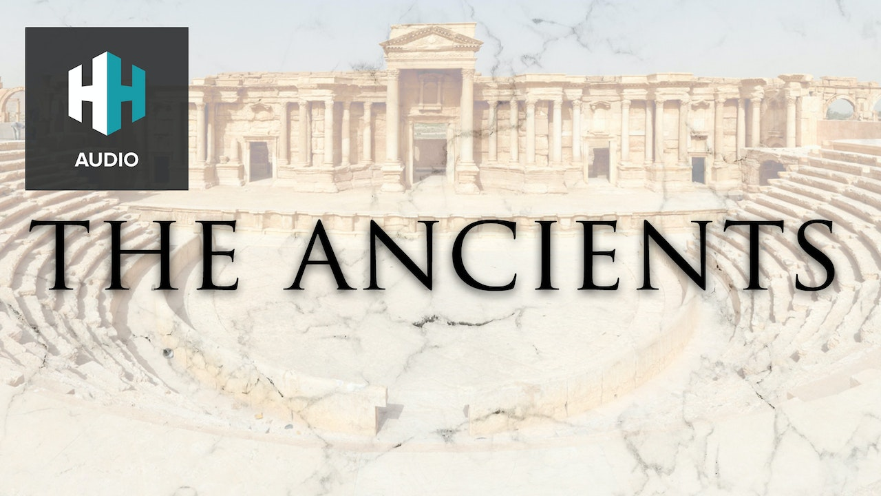 🎧 The Ancients