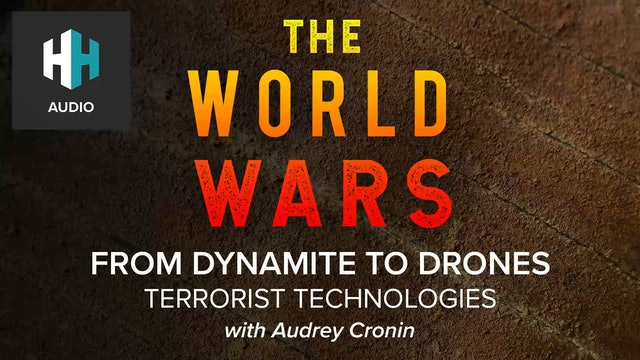 🎧 From Dynamite to Drones: How Terrorist Technologies Impacted the Start of the First World War