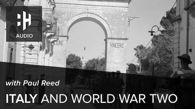 🎧 Italy and World War Two with Paul Reed