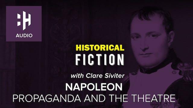 🎧 Napoleon: Propaganda and the Theatre