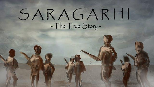 Saragarhi: The True Story