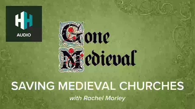 🎧Saving Medieval Churches