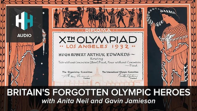 🎧 Britain's Forgotten Olympic Heroes