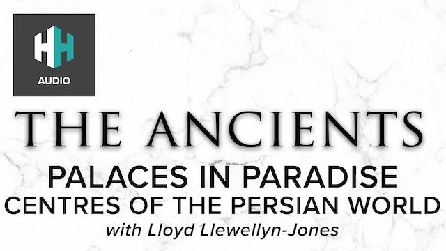🎧 Palaces in Paradise: Centres of the Persian World