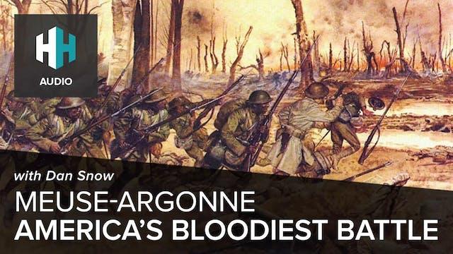 🎧 Meuse Argonne: America's Bloodiest ...