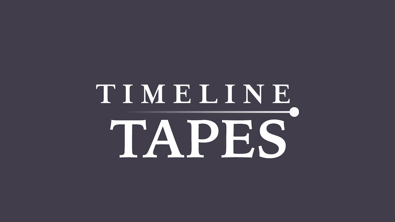 🎧 Timeline Tapes