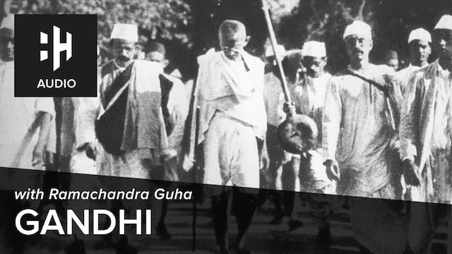 🎧 Gandhi with Ramachandra Guha
