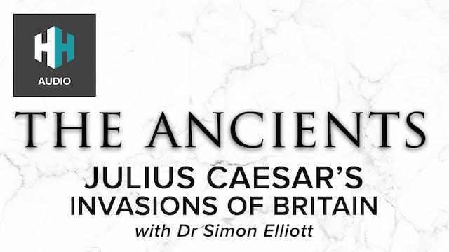 🎧Julius Caesar's Invasions of Britain