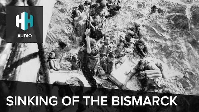 🎧 Sinking the Bismarck