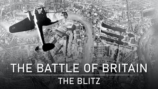 Battle of Britain: The Blitz