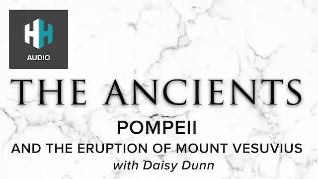 🎧 Pompeii and the Eruption of Mount V...