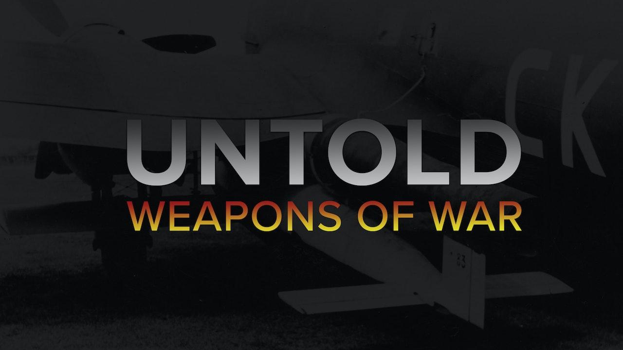 Untold - Weapons of War