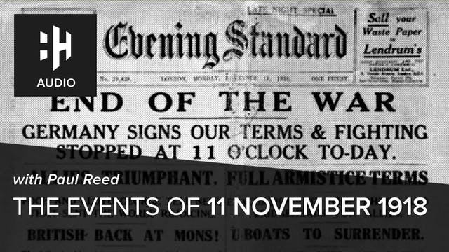 🎧 The Events of 11 November, 1918 wit...