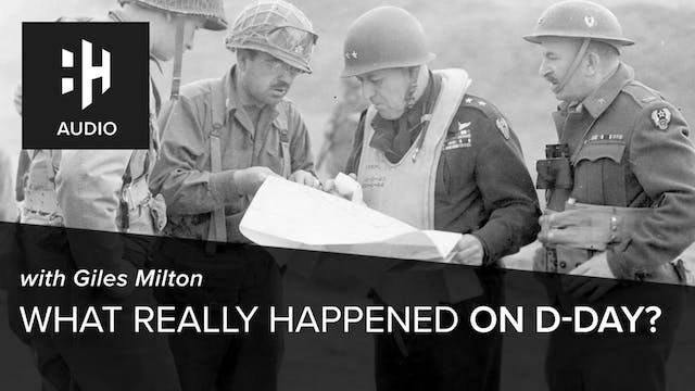 🎧 What Really Happened on D-Day with ...