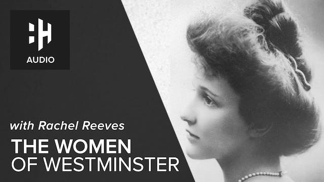 🎧 The Women of Westminster