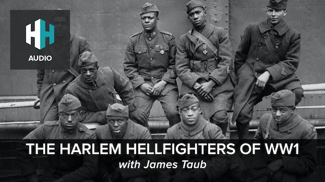 🎧 The Harlem Hellfighters of World War One