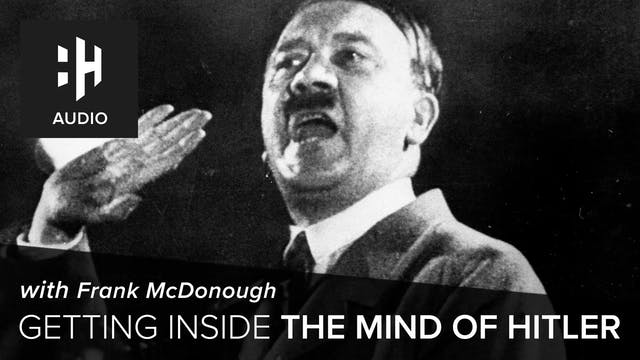 🎧 Getting Inside the Mind of Hitler