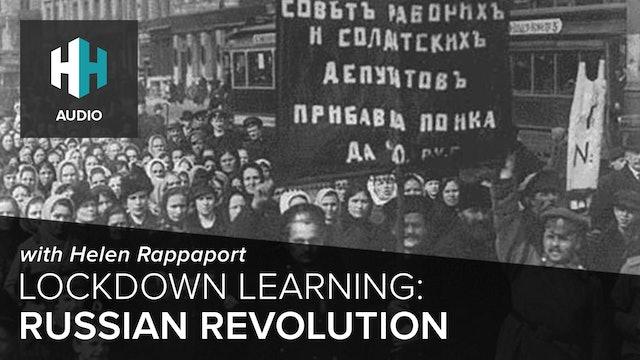 🎧 Lockdown Learning: Russian Revolution