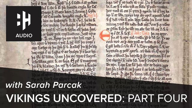 🎧 Vikings Uncovered: Part Four with S...