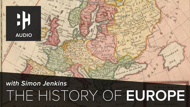 🎧 The History of Europe