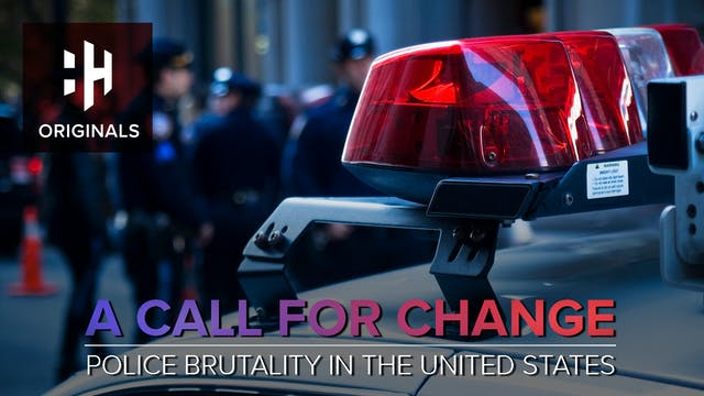 A Call for Change: Police Brutality i...