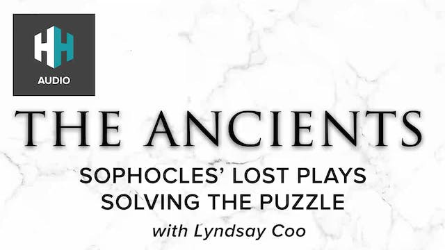 🎧 Sophocles' Lost Plays: Solving the ...