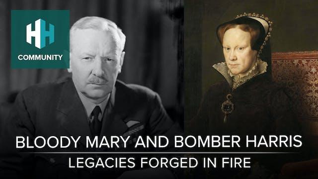 Bloody Mary and Bomber Harris: Legaci...