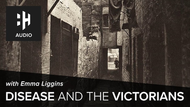 🎧 Disease and the Victorians