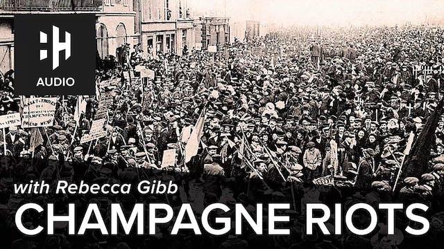 🎧 Champagne Riots