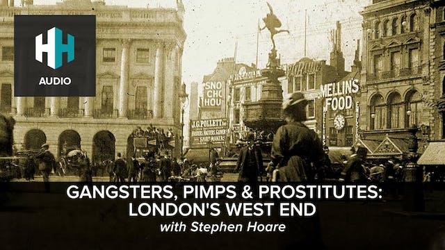 🎧 Gangsters, Pimps & Prostitutes: Lon...