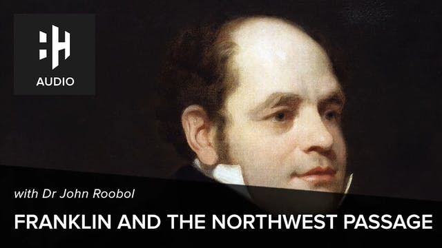 🎧 John Franklin and the Northwest Pas...