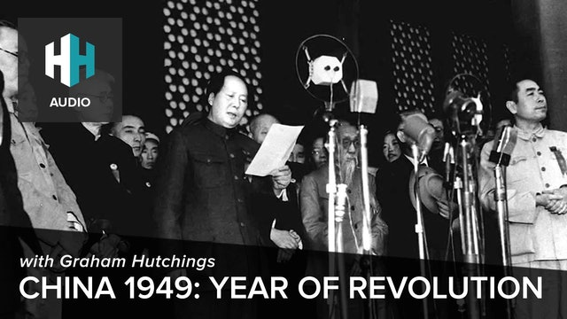 🎧 China 1949: Year of Revolution