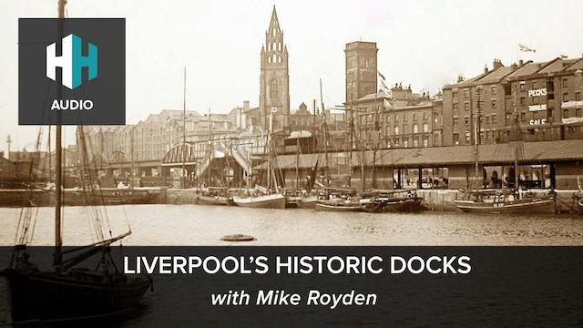 🎧Liverpool's Historic Docks