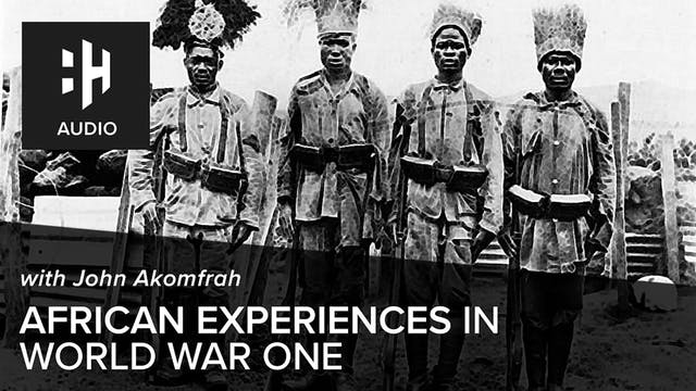 🎧 African Experiences in World War On...