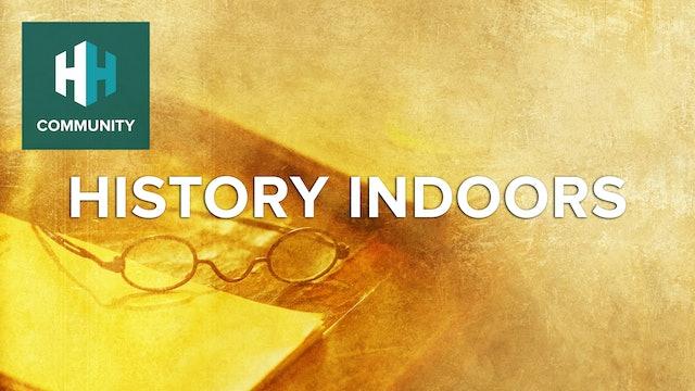 History-Indoors