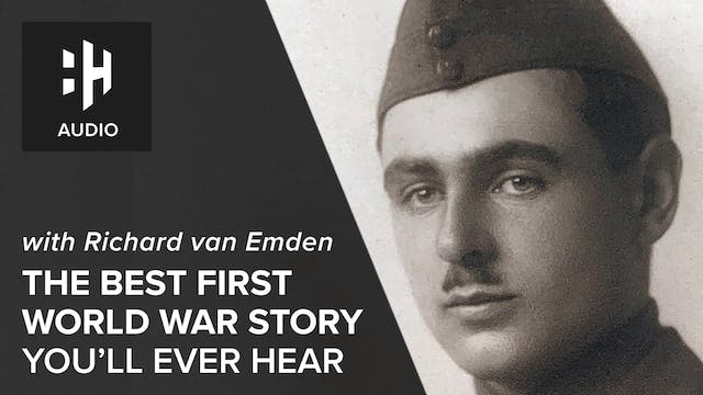 🎧 The Best First World War Story You'...