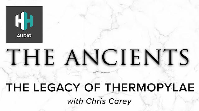 🎧 The Legacy of Thermopylae