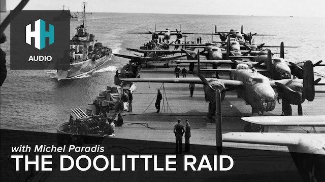 🎧 The Doolittle Raid