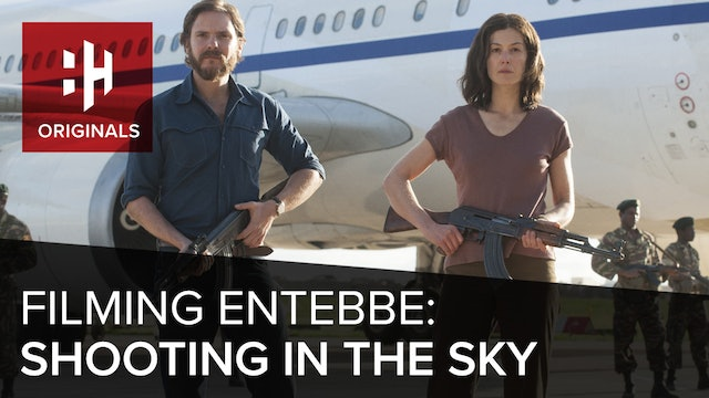 Filming Entebbe: Shooting in the Sky