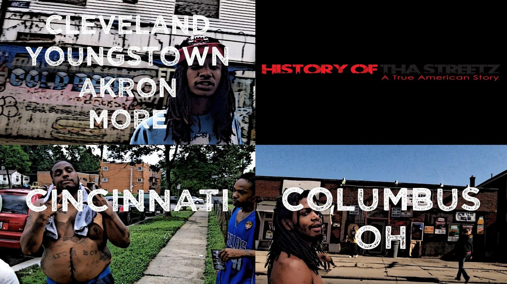 History Of Tha Streetz: Ohio (Triple Feature)
