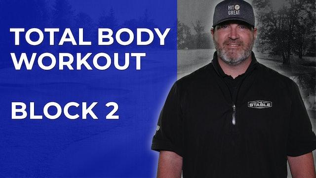 Coach K-Wayne Total Body Workout - Block 2