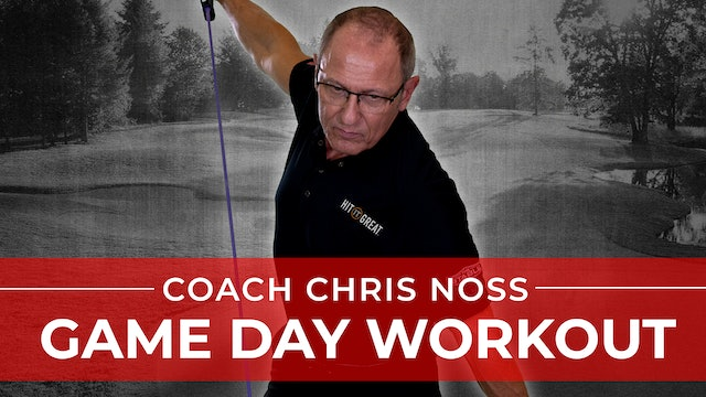 Coach Noss: Game Day Workout