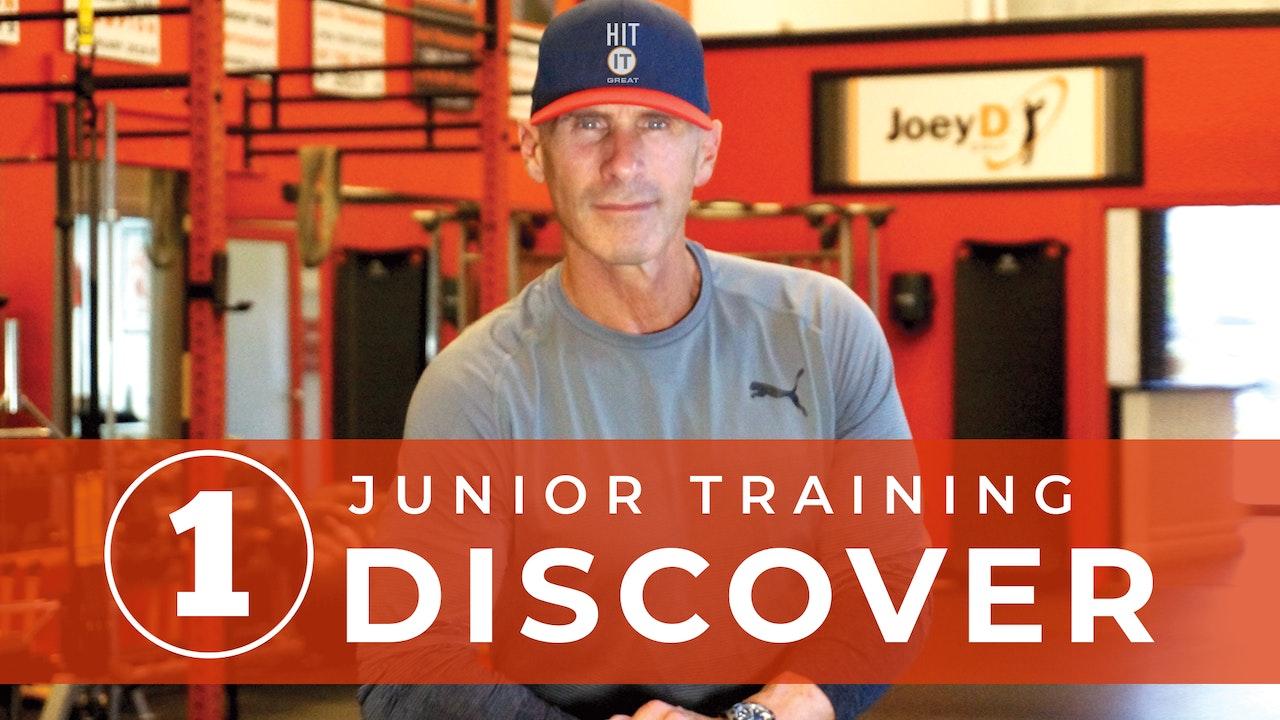 Junior Training: Discover 1