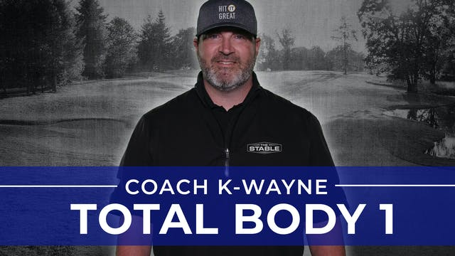 Coach K-Wayne: Total Body Workout 1