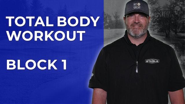 Coach K-Wayne Total Body Workout - Block 1