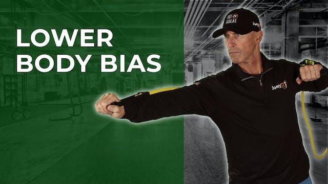 Lower Body Bias