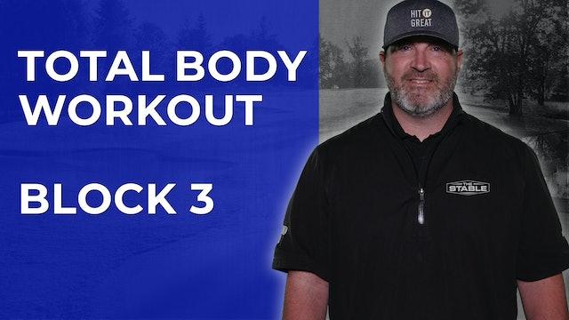 Coach K-Wayne Total Body Workout - Block 3
