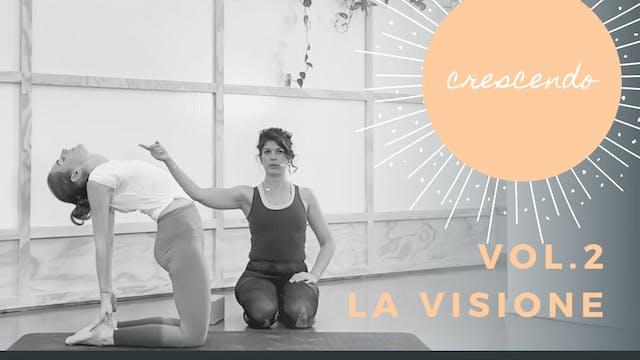 Vol.2 - La Visione