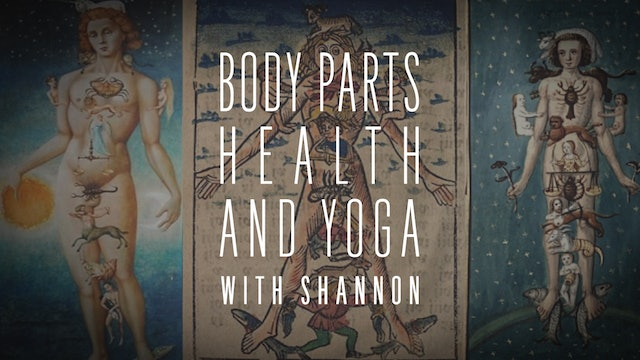 Body Parts, Health and Yoga