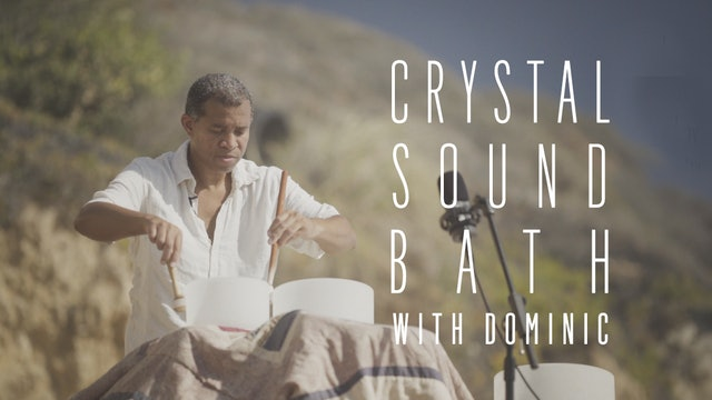 Crystal Sound Bath with Dominic